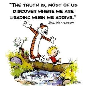 Calvin & Hobbes life motivation