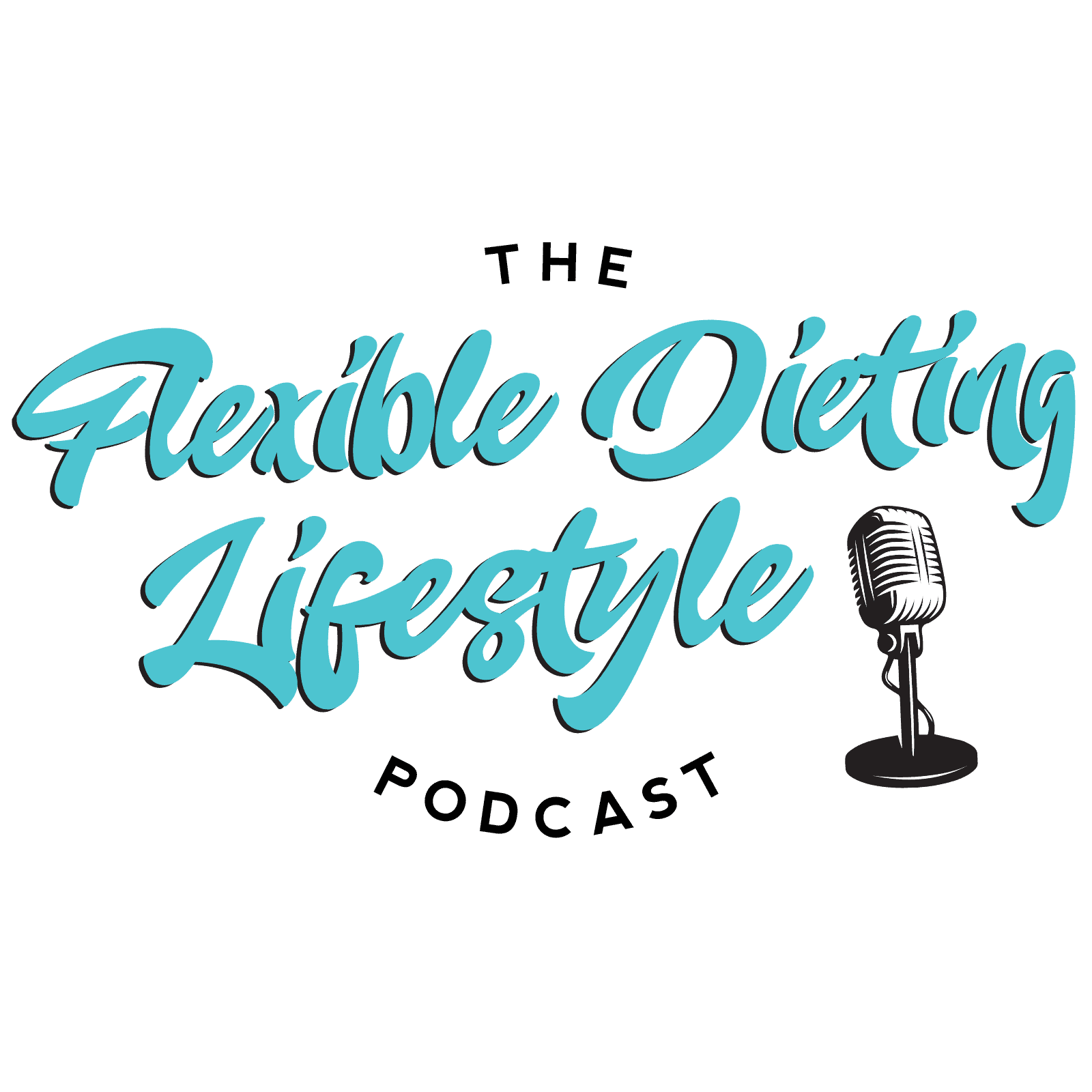 The Flexible Dieting Lifestyle Podcast
