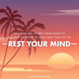 Mental Rest Day