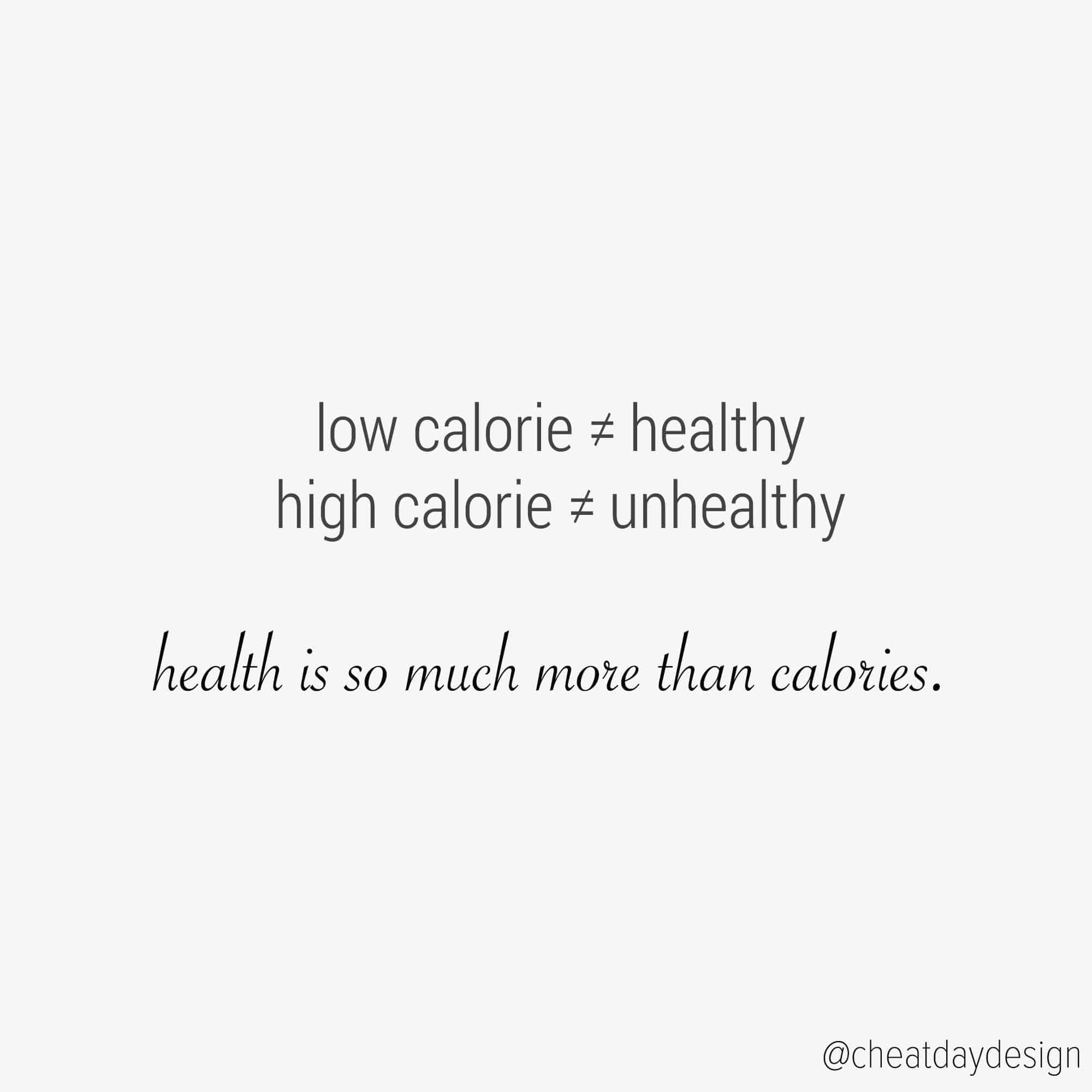 Low calorie isn't healthy