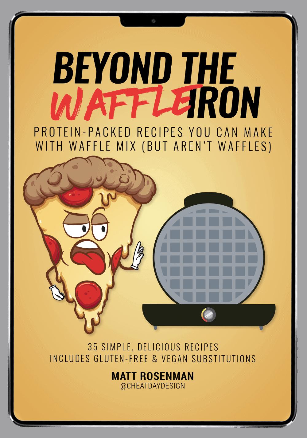 Beyond the waffle iron