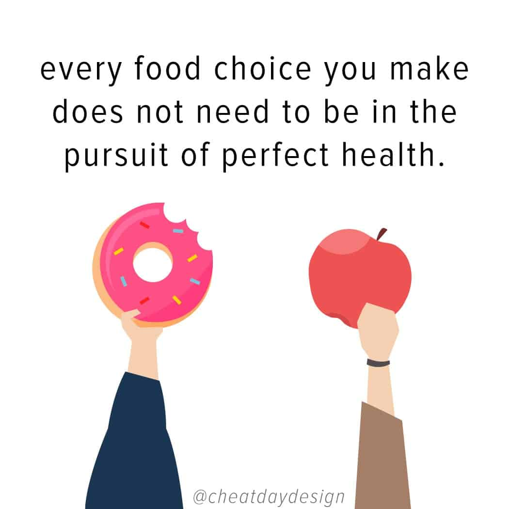 Your diet doesn't need to be perfect