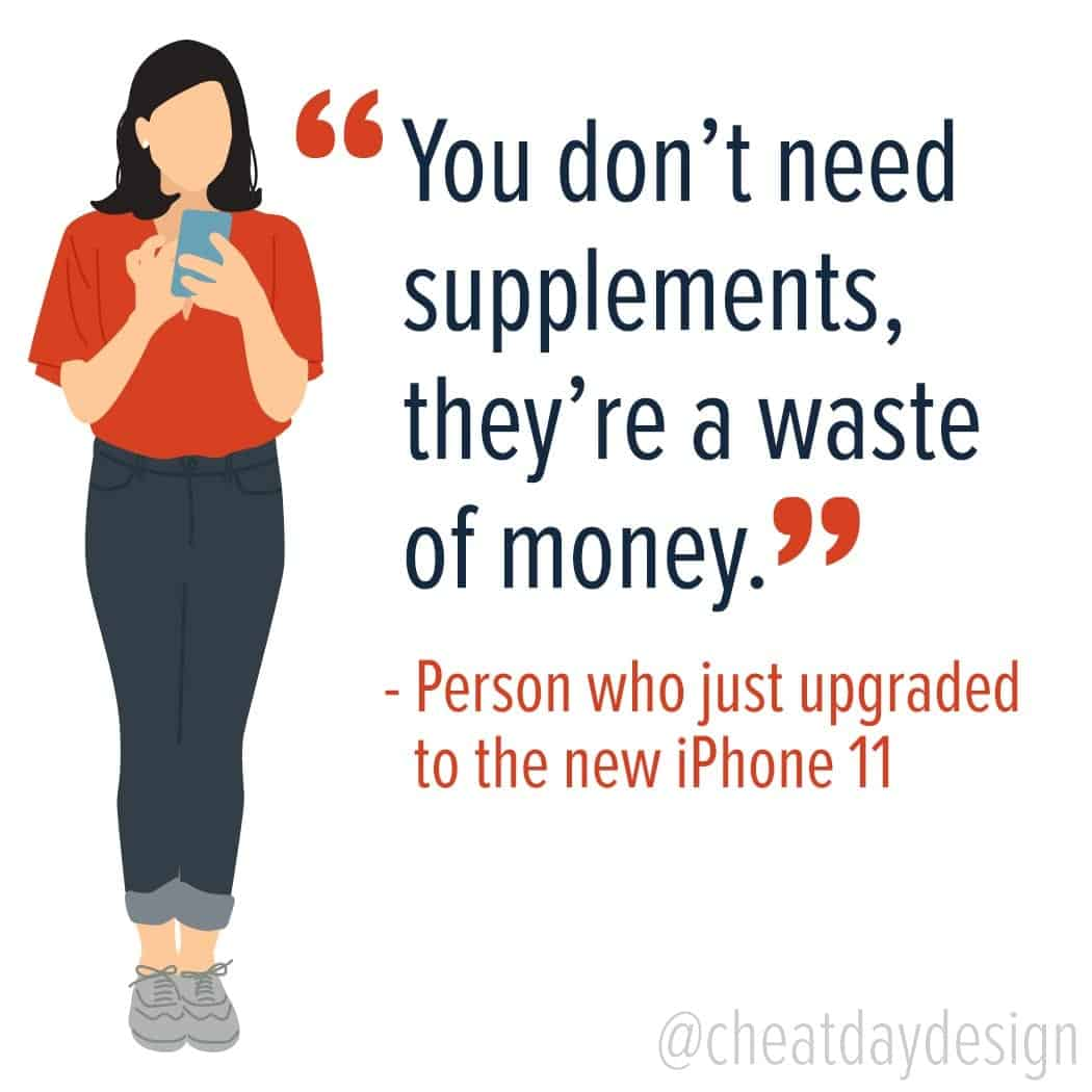 Supplements are a waste of money