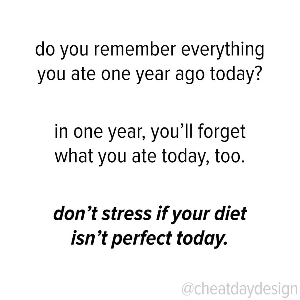 Its okay if your diet isnt perfect today