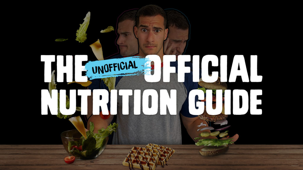 The Unofficial Official Nutrition Guide