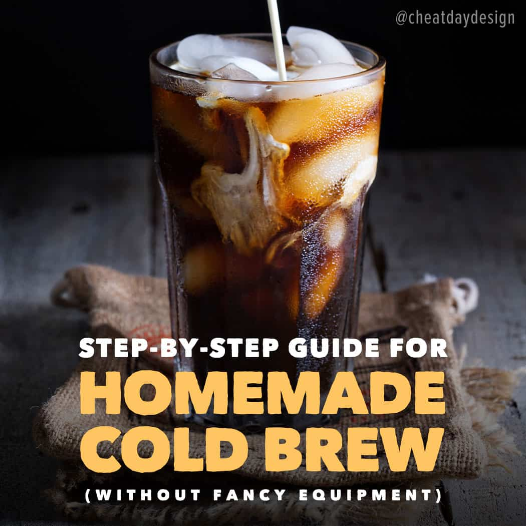 How to make perfect cold brew coffee