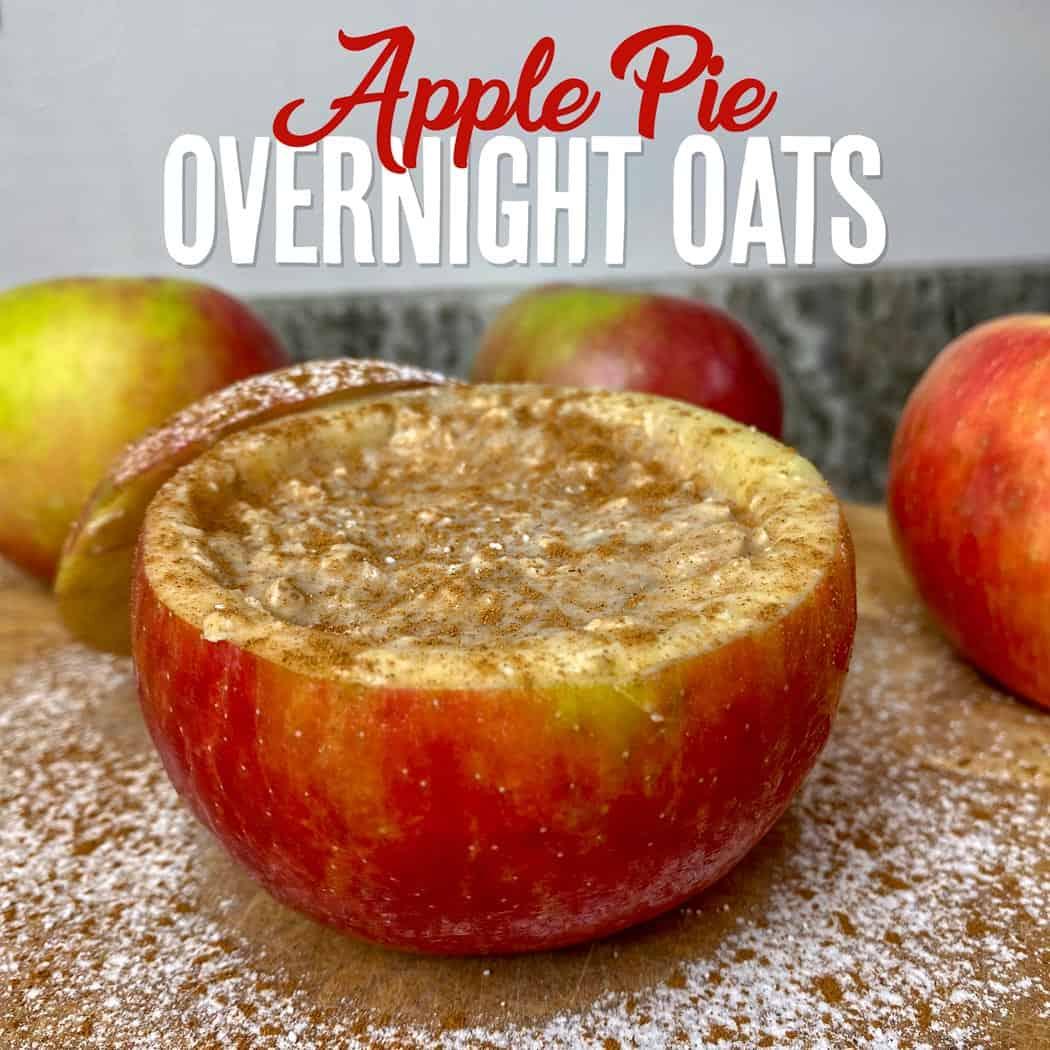 Protein Apple Pie Overnight Oats