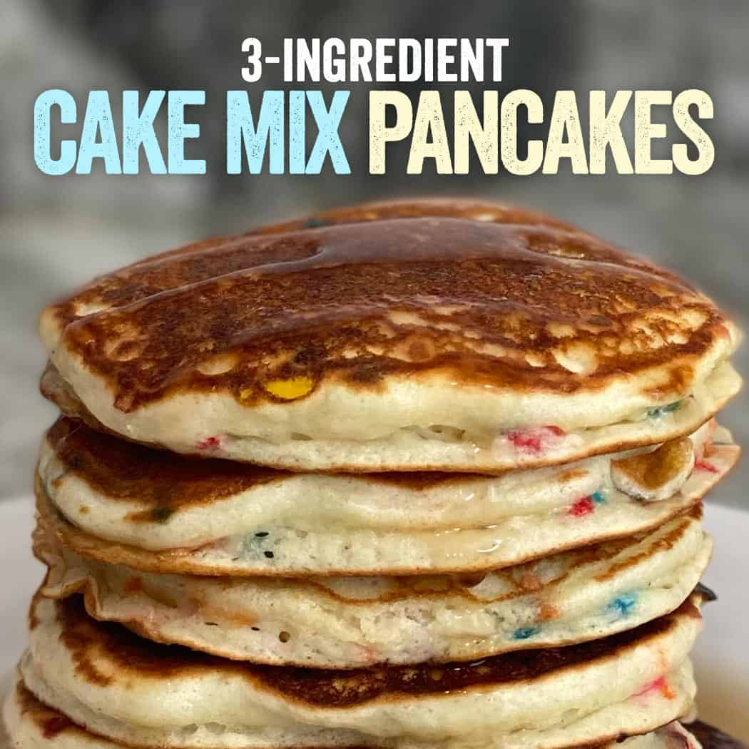 3-Ingredient Cake Mix Pancakes (With Protein)