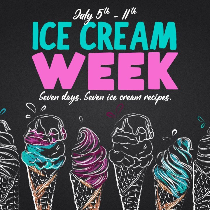 Ice Cream Week: A week full of nothing but ice cream