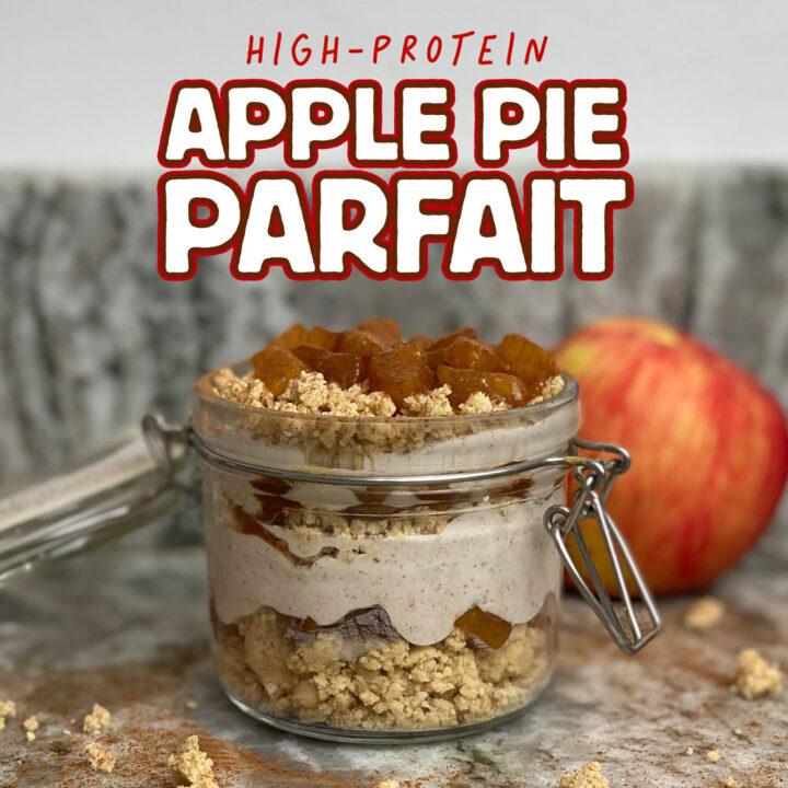 High-Protein Apple Pie Parfait